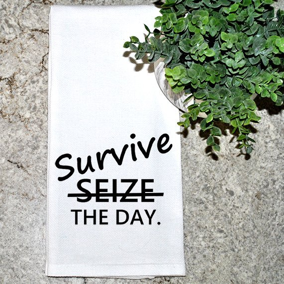 Survive the Day dish towel
